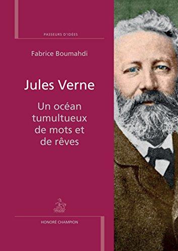 Jules Verne. Un ocan tumultueux de mots et de rv