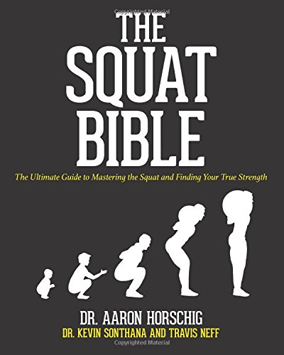 the-squat-bible-the-ultimate-guide-to-mastering-the-squat-and-finding-your-true-strength