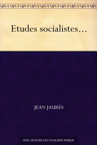 Etudes socialistes... (French Edition)