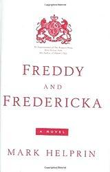 Freddy and Fredericka by Mark Helprin (2005-07-07)