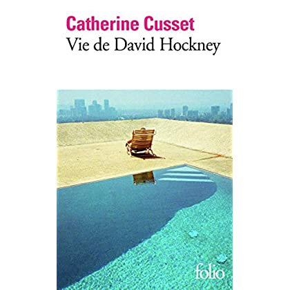 Vie de David Hockney (Folio t. 6702)