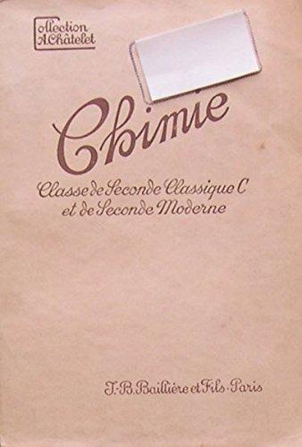 Chimie Classe de seconde classique section C et de seconde moderne (1er fascicule) - Chimie première classique sections A et B - Seconde classique section C et seconde moderne - Programme du 23 décembre 1941