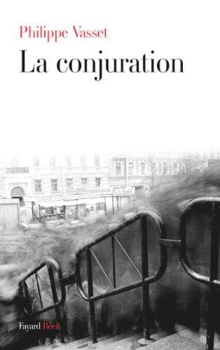 La conjuration (Littérature Française)
