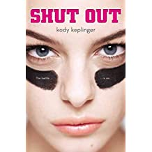 Shut Out By Author Kody Keplinger Published On