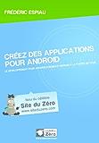 Créez des applications pour Android (Livre du Zéro)