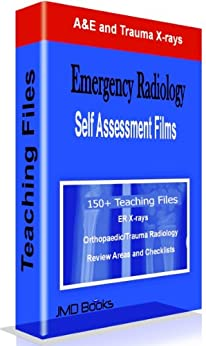 Emergency Radiology - A&E and Trauma Teaching Files by [JM Books- MD]