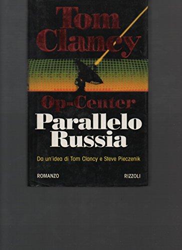 Op-Center. Parallelo (Tom Clancy Op Centro)