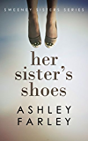 Her Sister's Shoes (Sweeney Sisters Series Book 1) (English Edition)