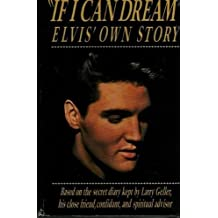 If I Can Dream: Elvis' Own Story