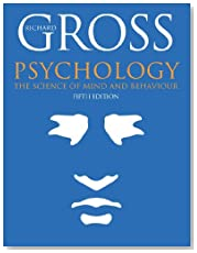 Psychology: The Science of Mind and Behaviour, Fifth Edition (Hodder Arnold Publication)