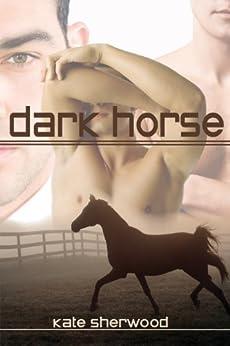 Dark Horse by [Sherwood, Kate]