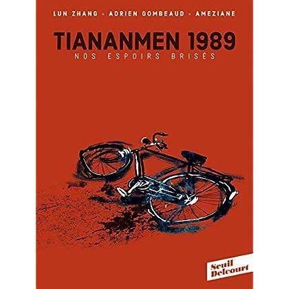 TianAnMen 1989: Nos espoirs brisés