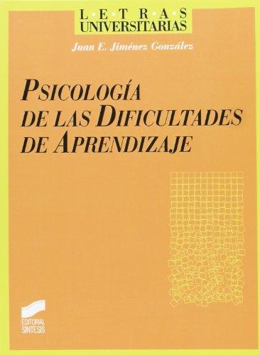 Psicología de las dificultades del aprendizaje (Letras universitarias) por J. E. Jiménez González