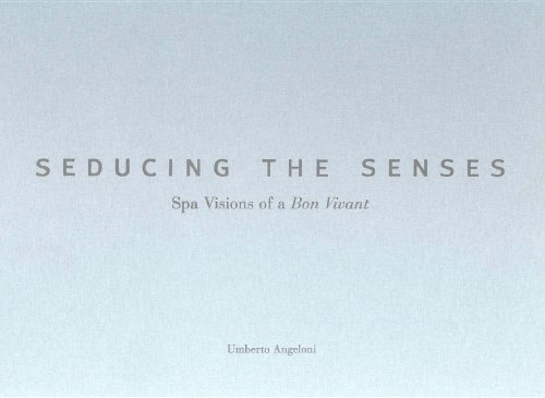 seducing-the-senses-spa-visions-of-a-bon-vivant-creating-the-luxury-spa-experience