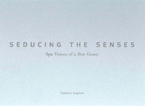 seducing-the-senses-spa-visions-of-a-bon-vivant
