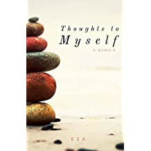 Thoughts to Myself (English Edition)