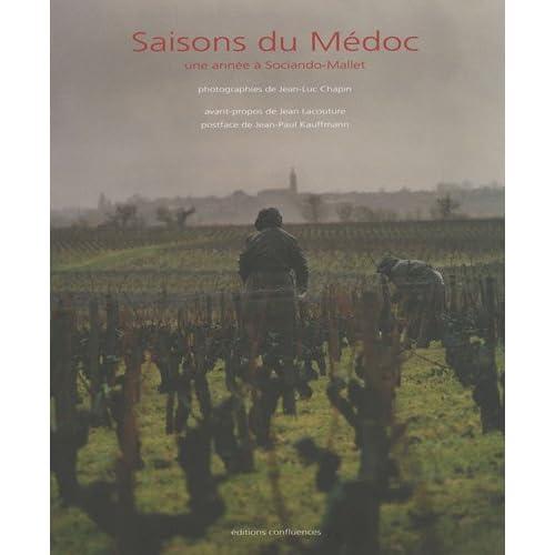 Saisons du Médoc : Une année à Sociando-Mallet
