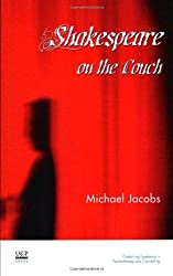 Shakespeare on the Couch (The United Kingdom Council for Psychotherapy Series)