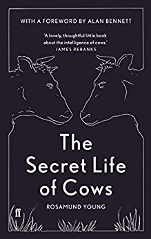 The Secret Life of Cows by [Young, Rosamund]