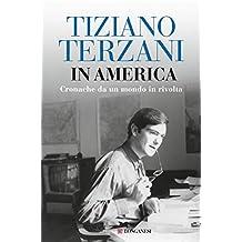 In America: Cronache da un mondo in rivolta (Italian Edition)