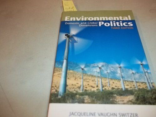 Environmental Politics: Domestic and Global Dimensions por Jacqueline Vaughn Switzer