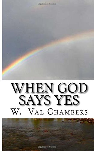 When God Says Yes: Spiritual Meditations