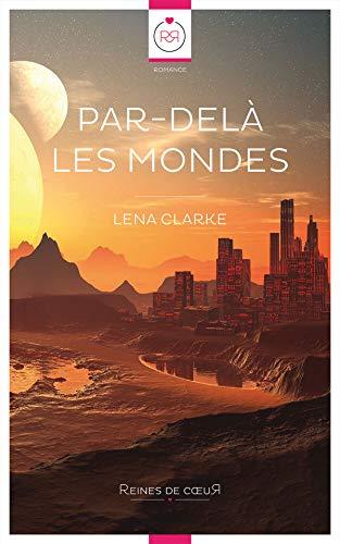 Par-delà les Mondes (French Edition)