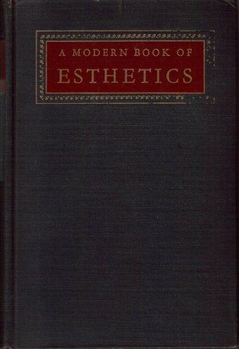 A Modern Book of Esthetics : An Anthology