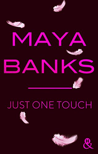 Just One Touch : Une passion dévorante. (&H) par [Banks, Maya]