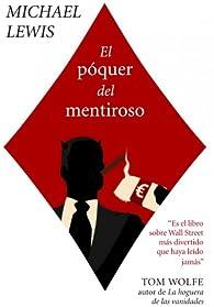 El póquer del mentiroso par Michael Lewis
