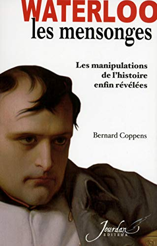 Les mensonges de Waterloo par Bernard Coppens