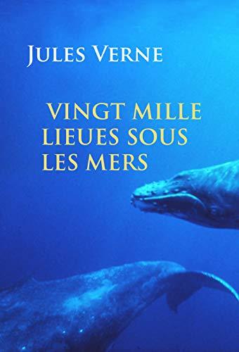 Couverture du livre Vingt mille lieues sous les mers: illustrée
