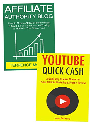 Affiliate Authority Marketing: Using YouTube and an Affiliate Blog to Make Huge Affiliate Commissions Online (English Edition)
