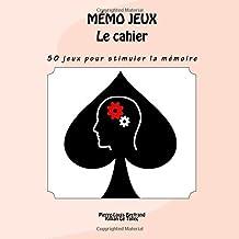 MÉMO JEUX - Le cahier  50 jeux pour personnes atteintes de troubles de la  mémoire 6f393bd2f8d