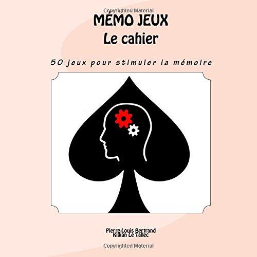 MMO JEUX - Le cahier: 50 jeux pour personnes atteintes de troubles de la mmoire