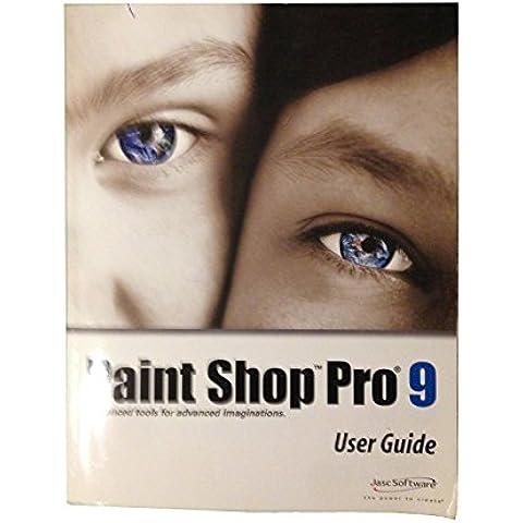 Paint Shop Pro 9 User Guide