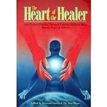 The Heart of the Healer by Dawson Church (1987-08-03)