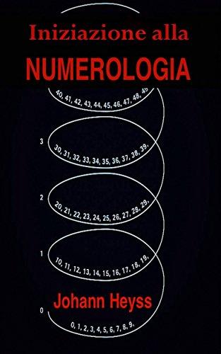 Iniziazione Alla Numerologia Ebook Johann Heyss Joao Batista