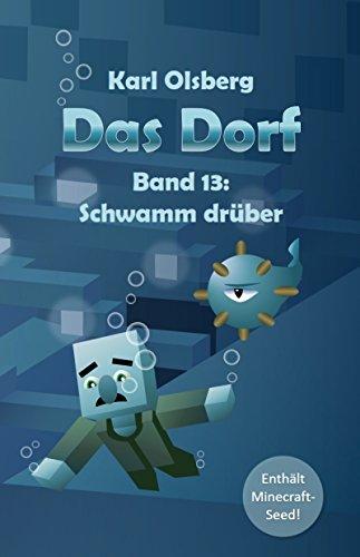 Das Dorf Band 13: Schwamm drüber (German Edition)