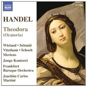 Handel: Theodora Oratorio (Naxos: 8572700-02)