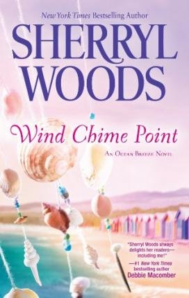 [ WIND CHIME POINT (OCEAN BREEZE NOVELS #02) - LARGE PRINT ] Wind Chime Point (Ocean Breeze Novels #02) - Large Print By Woods, Sherryl ( Author ) May-2013 [ Hardcover ]