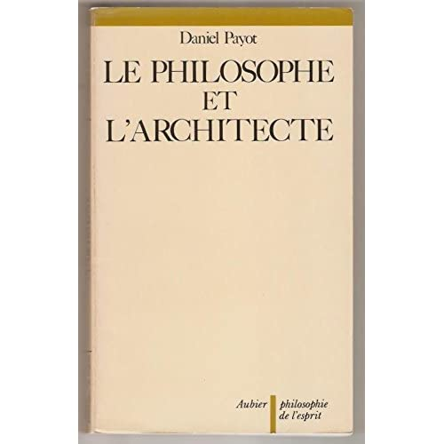Le philosophe et l'architecte