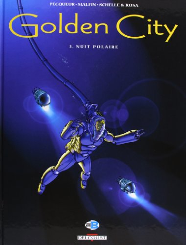 Golden City, tome 3 : Nuit polaire
