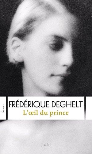 L'œil du prince (GRANDS FORMATS) par Frédérique Deghelt