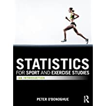 Statistics for Sport and Exercise Studies: An Introduction