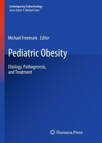 Pediatric Obesity: Etiology, Pathogenesis, and Treatment (Contemporary Endocrinology) (2012-10-19)