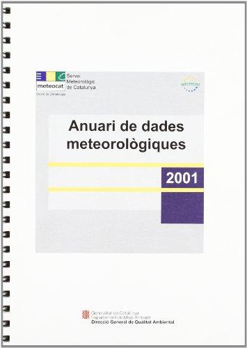 Anuari de dades meteorològiques 2001 por Jordi Cunillera i Grañó