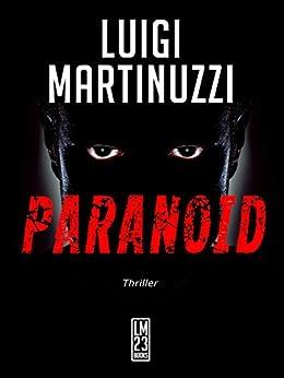 Paranoid - Il piano del male di [Martinuzzi, Luigi]