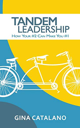 Download Pdf Tandem Leadership How Your 2 Can Make You 1 By Gina