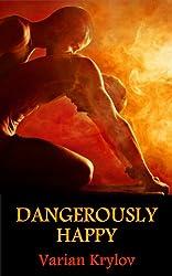 Dangerously Happy (English Edition)